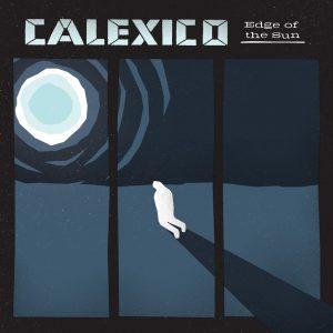 calexico-edge-of-the-sun