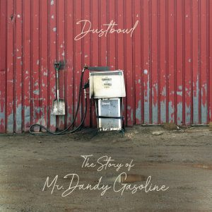 It S My Blender Dustbowl The Story Of Mr Dandy Gasoline